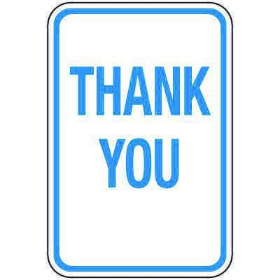 Reflective Parking Lot Signs - Thank You