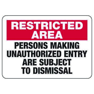 Restricted Area Unauthorized Entry - Industrial Restricted Signs