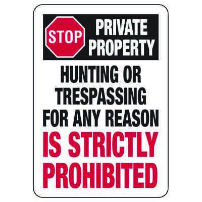 Hunting or Trespassing Prohibited - Restricted Area Signs