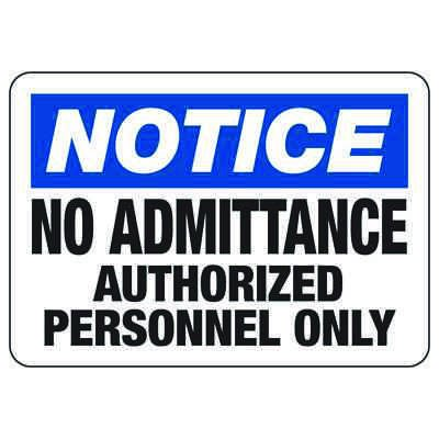 No Admittance Authorized Personnel Only - Restricted Area Signs