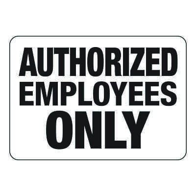 Authorized Employee Only - Restricted Access Signs