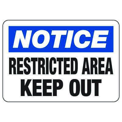 Notice Restricted Area Keep Out - Industrial Restricted Signs