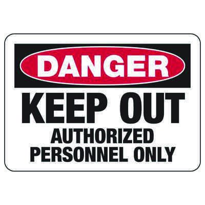 Danger Keep Out - Industrial Restricted Signs