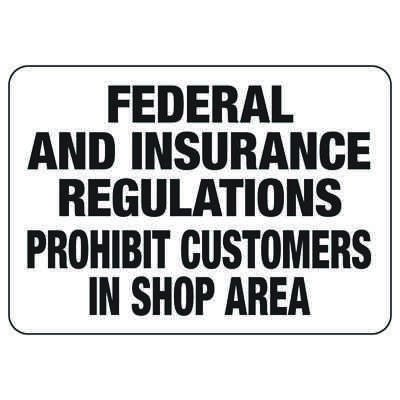 Federal And Insurance Regulations - Industrial Restricted Signs
