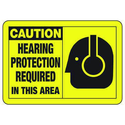 Safety Alert Signs - Caution Hearing Protection Required In This Area