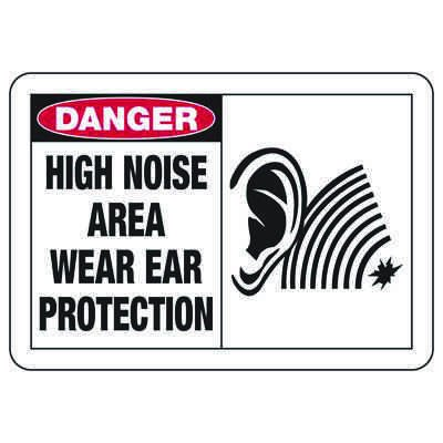 Safety Alert Signs - Danger High Noise Area Wear Ear Protection