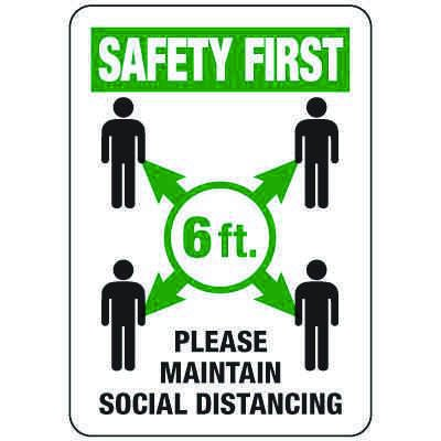 Safety First Social Distancing Sign