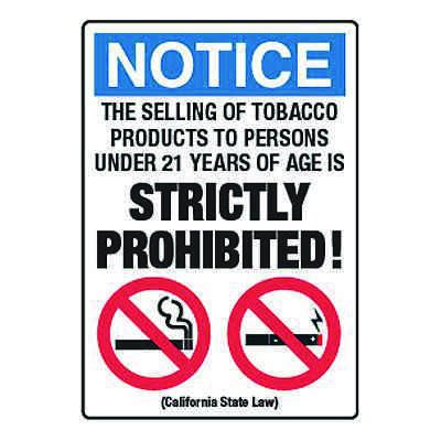 Sale of Tobacco To Under 21 Prohibited - California No Smoking Signs