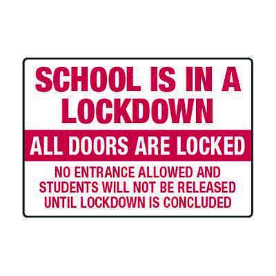 School Is In A Lockdown - Lockdown Signs