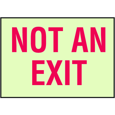Not an Exit Sign - Glow in the Dark