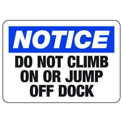 Notice Do Not Climb Or Jump - Industrial Shipping and Receiving Signs