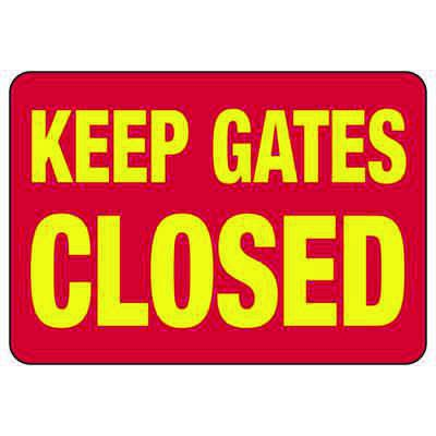 Keep Gates Closed - Industrial Shipping and Receiving Signs