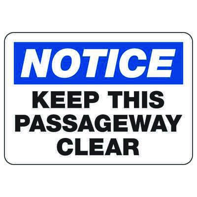 OSHA Notice Signs - Notice Keep This Passageway Clear