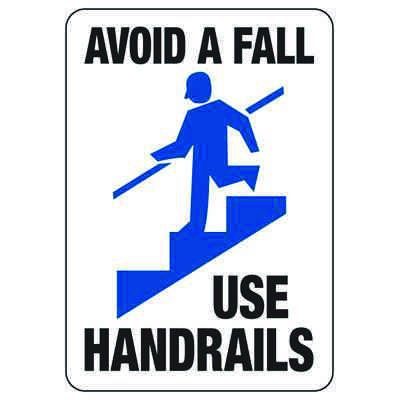 Avoid A Fall Use Handrails - Industrial Slip and Trip Sign