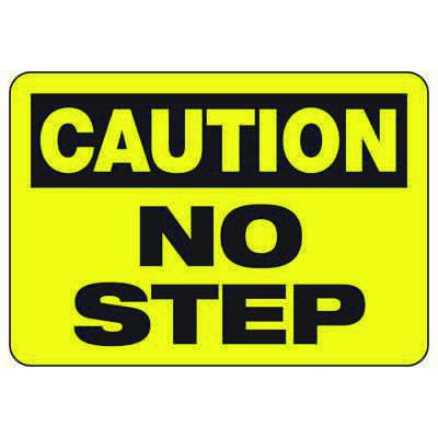 Caution No Step - Industrial Slip and Trip Sign
