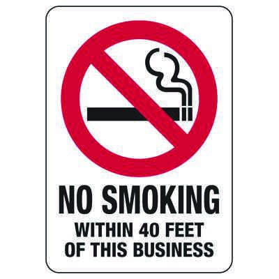 No Smoking Within 40 Feet Of This Business - No Smoking Sign