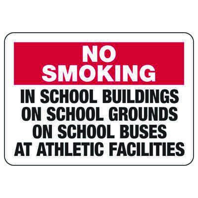 No Smoking In School - Industrial Smoking Sign