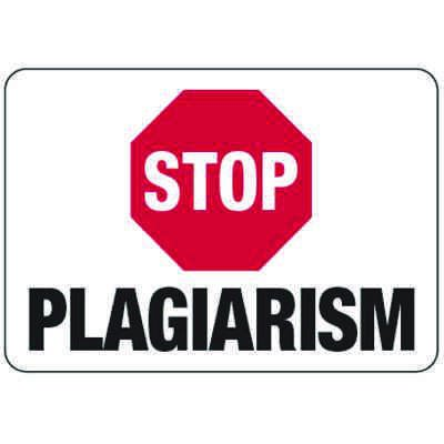 Stop Plagiarism - Classroom Signs