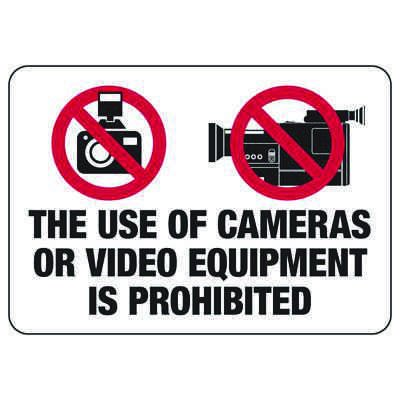 The Use Of Cameras Is Prohibited - Surveillance Signs