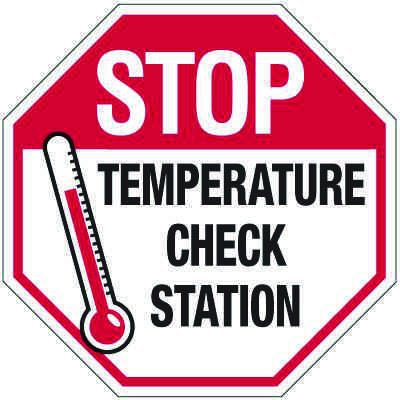Temperature Check Station Stop Sign