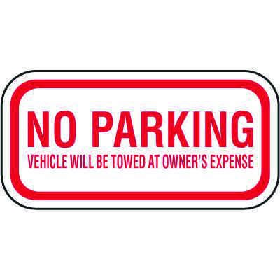 Tow Away Zone Signs - No Parking Vehicle