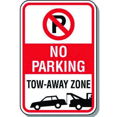 No Parking Tow Away Zones Signs