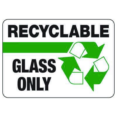 Recyclable Glass Only - Recycling Sign