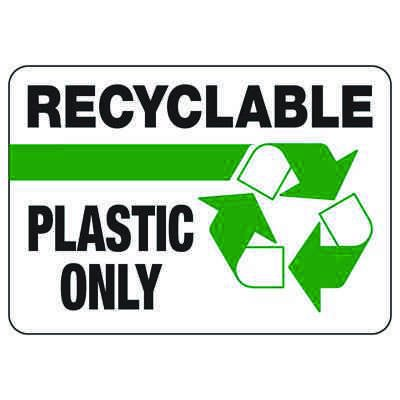 Recyclable Plastic Only - Recycling Sign