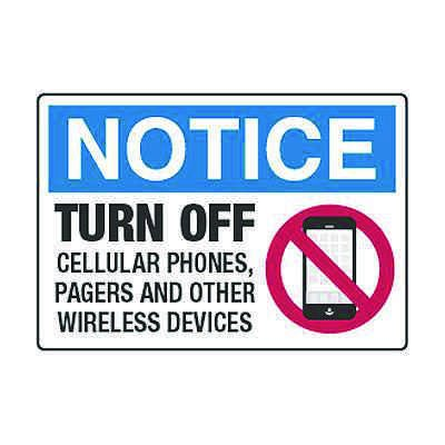 Turn Off Cellular Phones, Pagers - Cell Phone Policy Signs