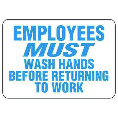 Employees Must Wash Hands Before Returning To Work (Text Only)