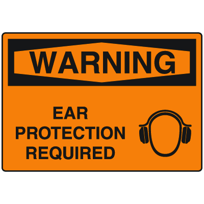 OSHA Warning Signs - Ear Protection Required
