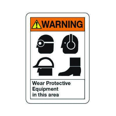 ANSI Warning Sign - Wear Protective Equipment In This Area