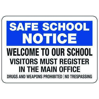 Welcome To Our School Visitors Must Register - Safe School Notice Signs
