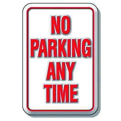 3D Parking Signs - No Parking Any Time