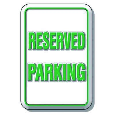 3D Parking Signs - Reserved Parking