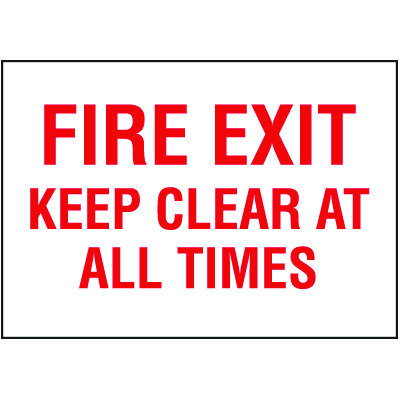 Fire Exit Keep Clear At All Times Self-Adhesive Vinyl Exits Signs