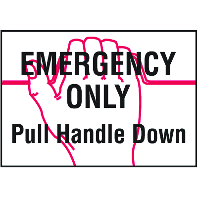 Emergency Only Pull Handle Down Self-Adhesive Vinyl Fire Sign