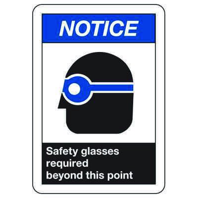 ANSI Z535 Safety Signs - Notice Safety Glasses Required