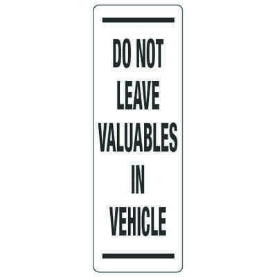 Back Of Sign Labels - Do Not Leave Valuables In Vehicle
