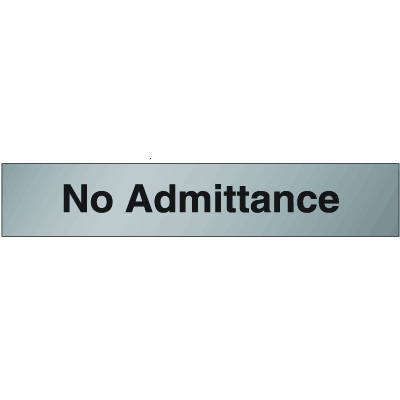 Brass & Aluminum Door Signs- No Admittance