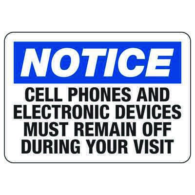Notice Cell Phones Must Remain Off - Cell Phone Signs