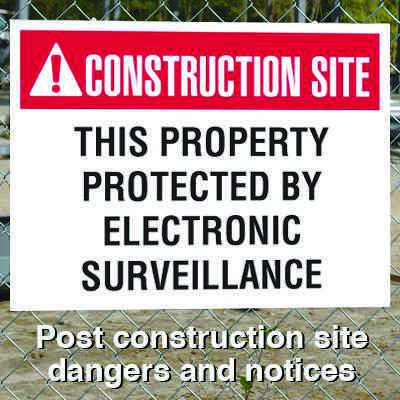 Construction Site Safety Signs - Property Protected By Surveillance