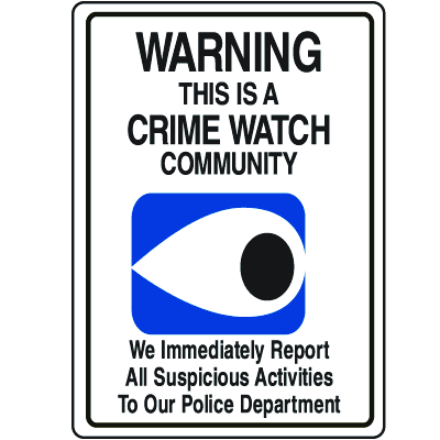 Crime Watch Signs - Crime Watch Community