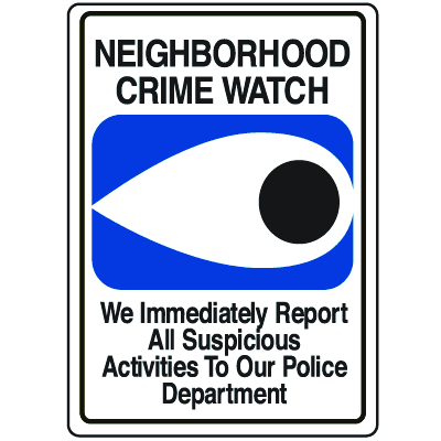 Crime Watch Signs - Neighborhood Crime Watch