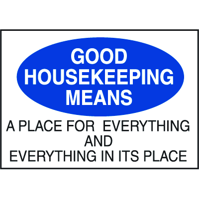 Deluxe Housekeeping And Cafeteria Signs - Good Housekeeping Means