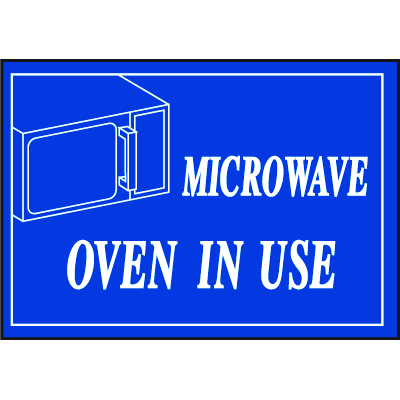 Deluxe Housekeeping And Cafeteria Signs - Microwave Oven In Use