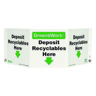 Deposit Recyclables Here Tri View Sign