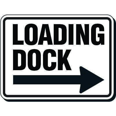 Directional Traffic Signs - Loading Dock with Right Arrow