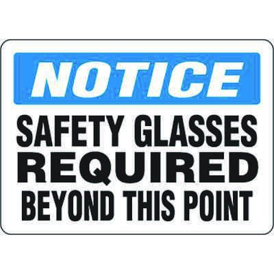 Eco-Friendly Signs - Notice Safety Glasses Required Beyond This Point
