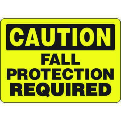 Eco-Friendly Signs - Caution Fall Protection Required